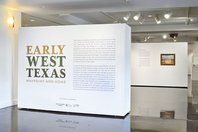 **Installation view**, ***Early West Texas: Waypoint and Home***, El Paso Museum of Art, July 1 - November 3, 2018. Photograph by Brian Wancho.