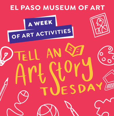 A Week of Art Activities: Tell An Art Story Tuesday